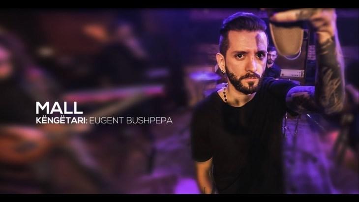 """Eugent Bushpepa """"Mall"""""""