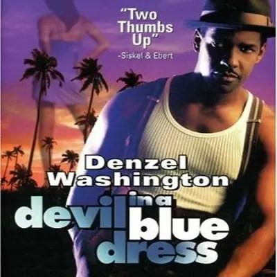 devil in a blue dress, denzel washington,