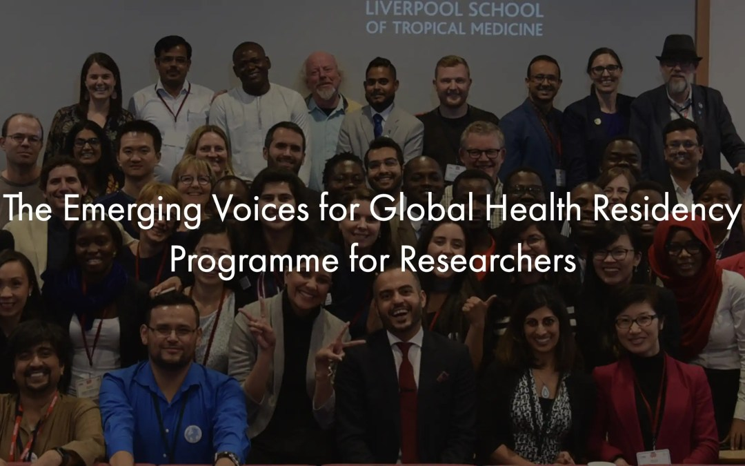 The Emerging Voices for Global Health residency programme for researchers 2019