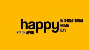 International Roma Day – anti-Gypsyism in Europe and EU recognition of the memorial day of the Roma genocide during WW II
