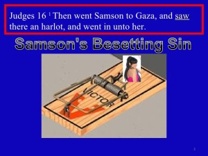 samsons-besetting-sin-2-728-300x225 Sin Is A Thief Of Glory - Overcoming Besetting Sin