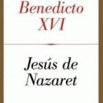 Jesús de Nazareth:  por el Papa benedicto XVI cuando era cardenal