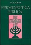 La hermenéutica biblica, concepto y contexto