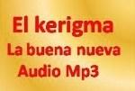 El kerigma proclamado por los apóstoles. Cuarto tema. Audio Mp3