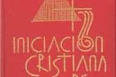 La iniciación cristiana y la catequesis: Por Prof. Manuel del Campo.