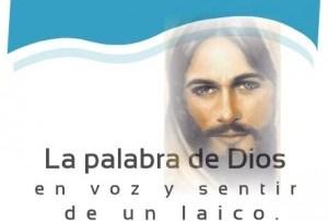La palabra de Dios en voz y sentir de un laico: Acercaos a la puerta de la fe en Cristo Jesús. Audio mp3
