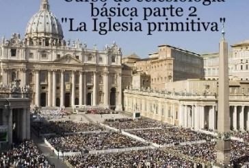 Curso de eclesiología básico parte 2.