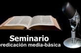 Sesión 7: El kerigma 1° y 2°. Seminario de predicación.