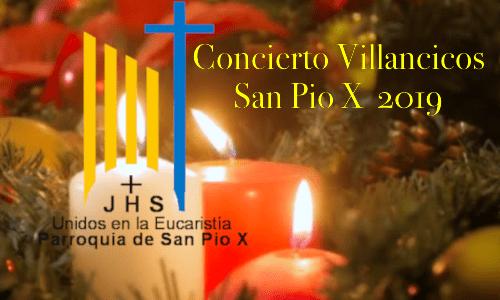 La parroquia de san Pío X  invita a su concierto de villancicos 2019.