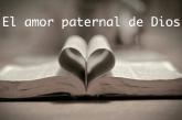 El amor paternal de Dios. Kerigma la buena nueva.
