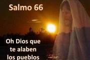 Salmo 66,2-3.5-6.8. Miércoles 28 de Abril de 2021