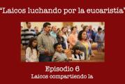 Laicos luchando por la eucaristía. Podcast.