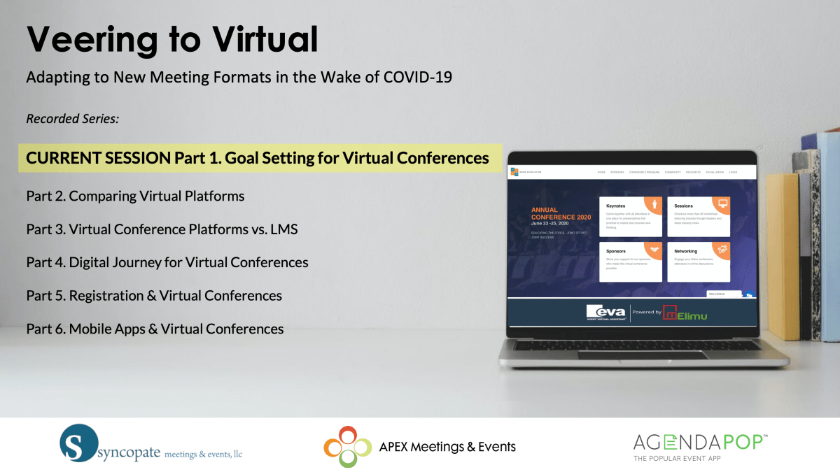 Veering to Virtual: Part 1. Goal Setting for Virtual Conferences