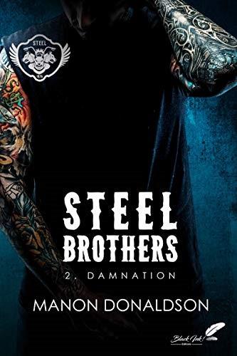 Steel Brothers tome 2 de Manon Donaldson