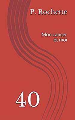 40: mon cancer et moi