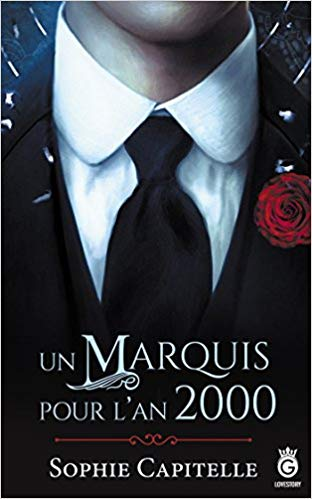 Un marquis pour l'an 2000 de Sophie Capitelle