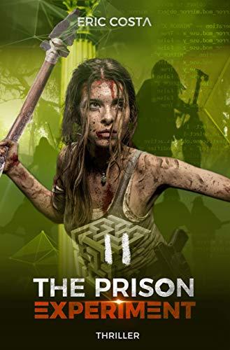 The Prison Experiment, tome 2 de Eric Costa