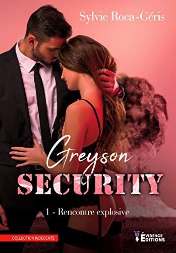 Greyson Security – tome 1 de Sylvie Roca-Géris