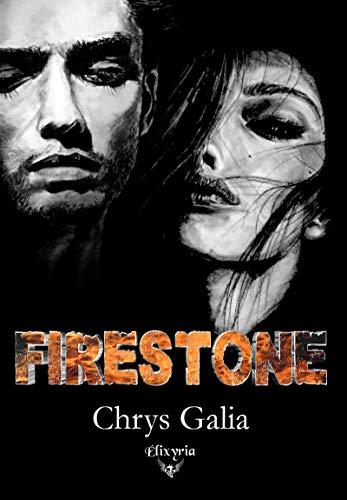 Firestone de Chrys Galia