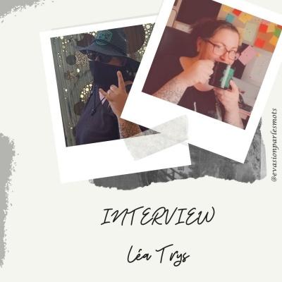 Interview Léa Trys