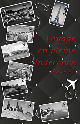 Voyage en pleine indécence de Manon T