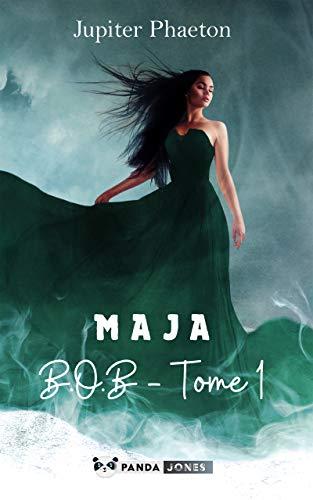 B.O.B – Maja tome 1 de Jupiter Phaeton.