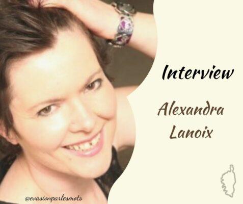 Interview Alexandra Lanoix
