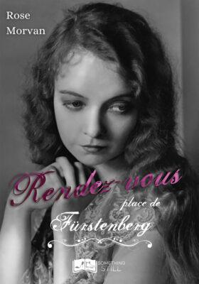 Rendez-vous place de Fürstenberg de Rose Morvan