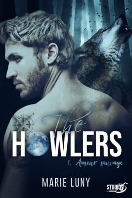 The Howlers – tome 1 de Marie Luny