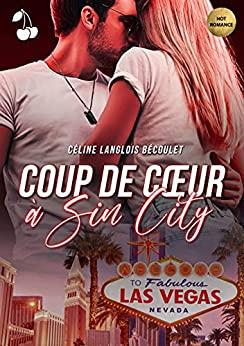 Coup de coeur à Sin City de Céline Langlois Bécoulet