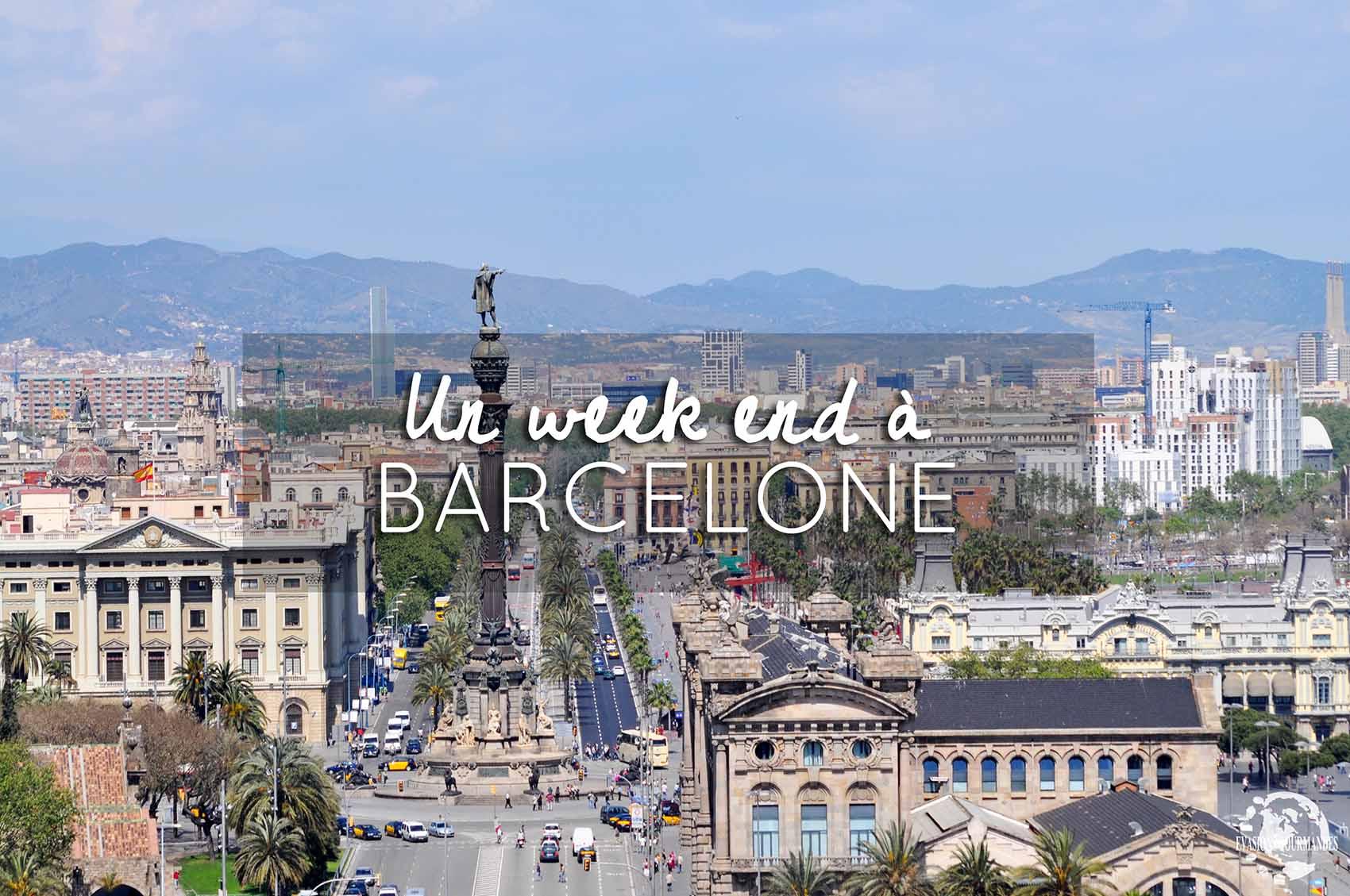 Weel end à Barcelone