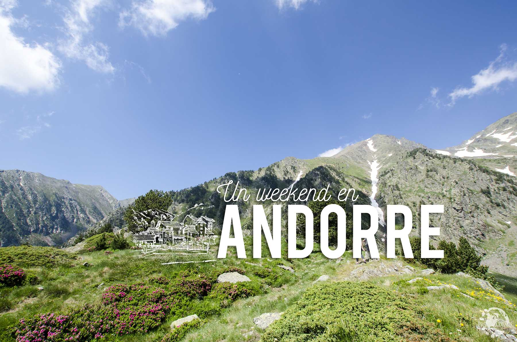 Andorre Weekend