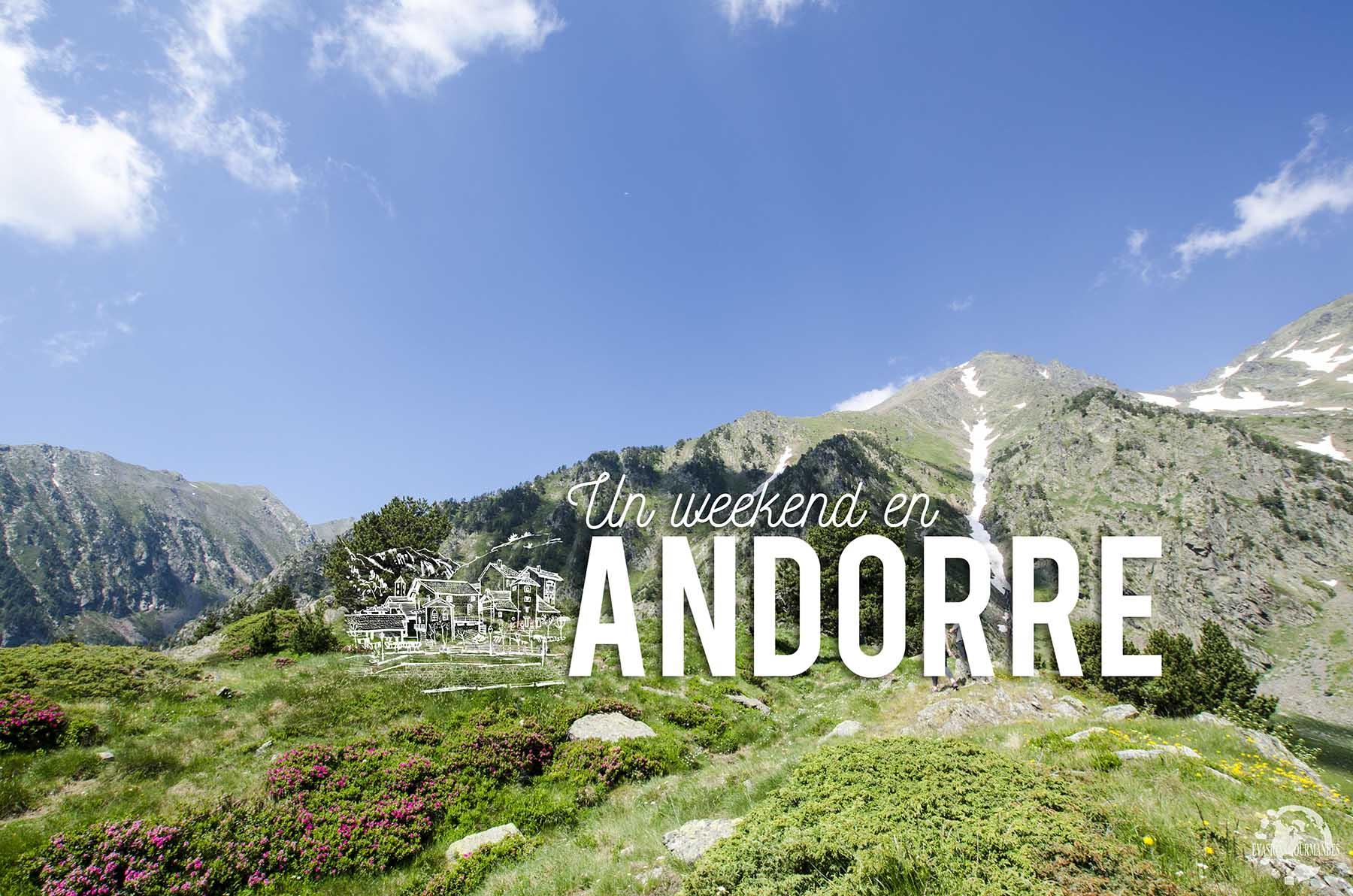 Andorre Weekend