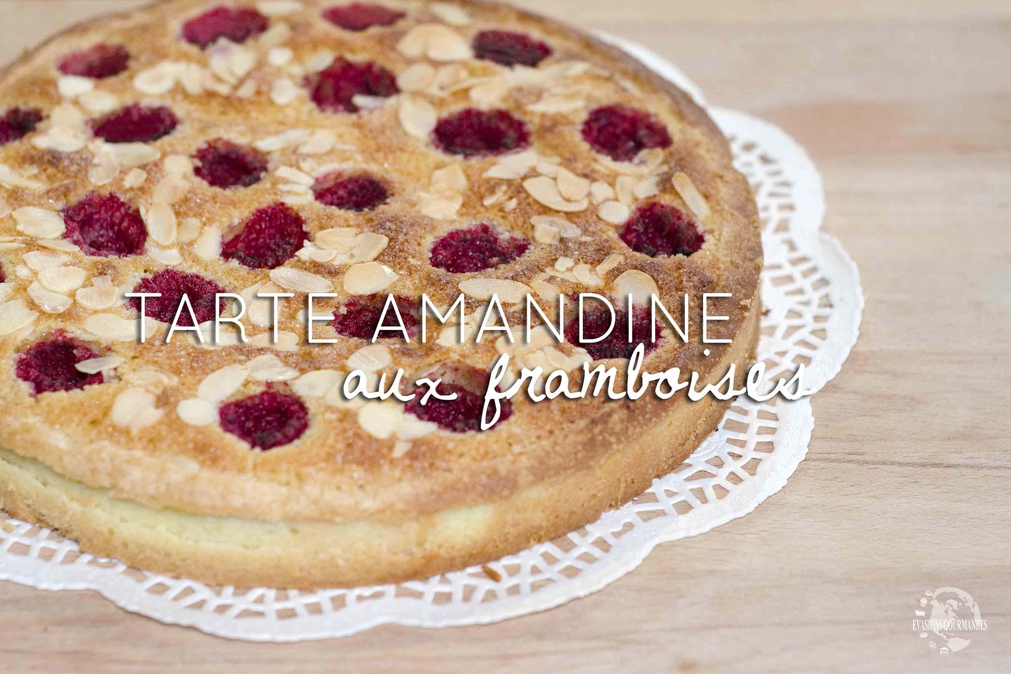 tarte amandine aux framboises