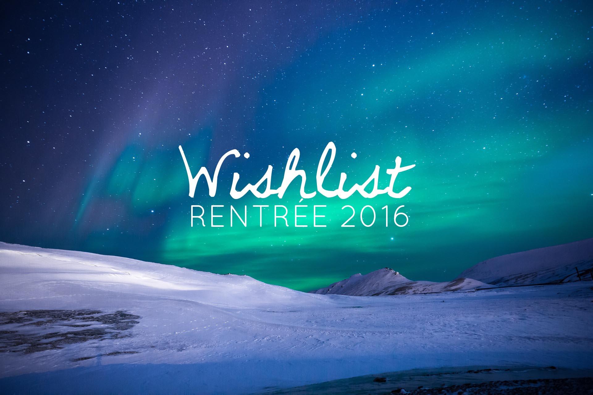 wishlist 2016