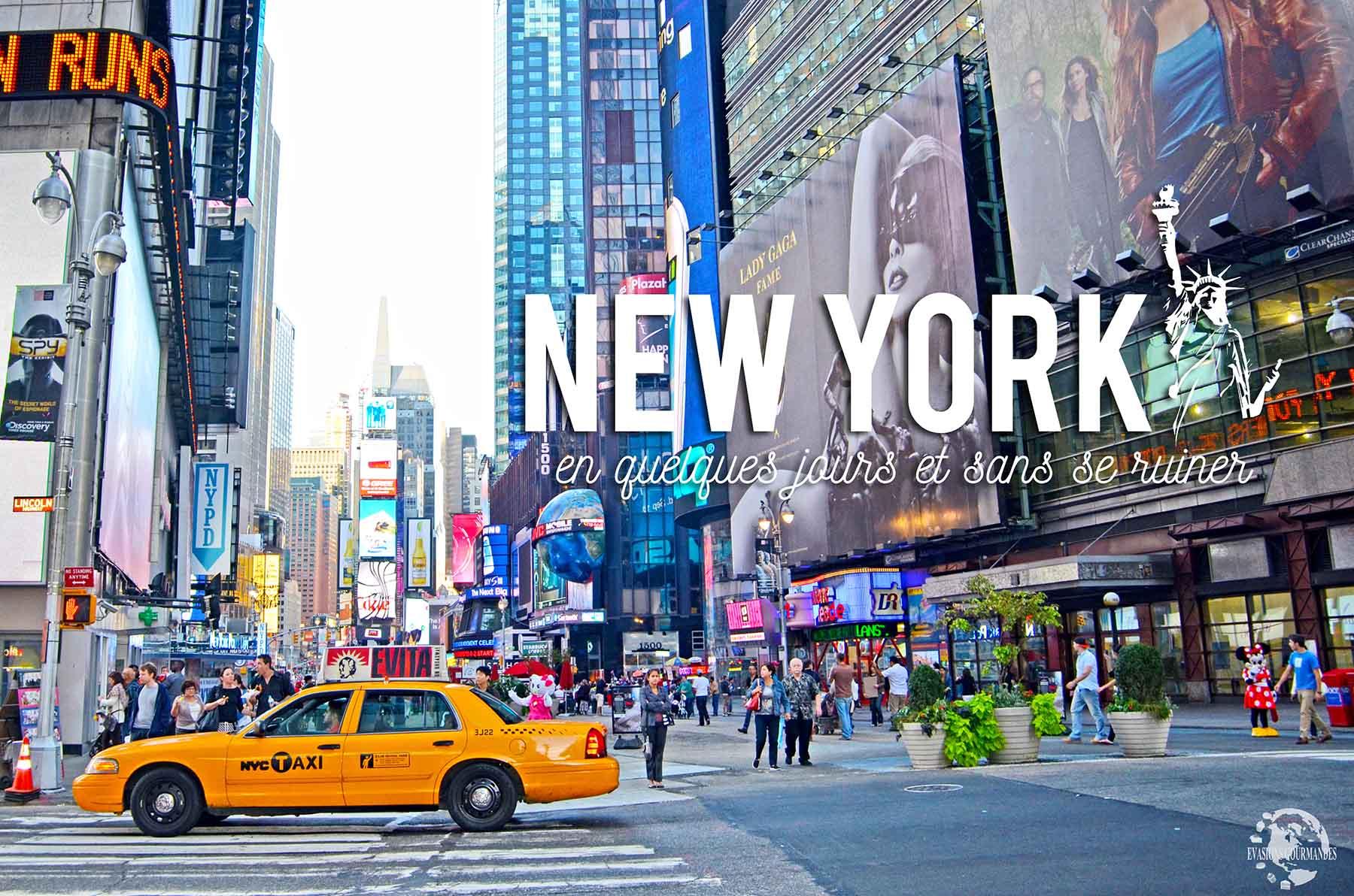 Que faire à New York ? Itinéraire et conseils pour visiter