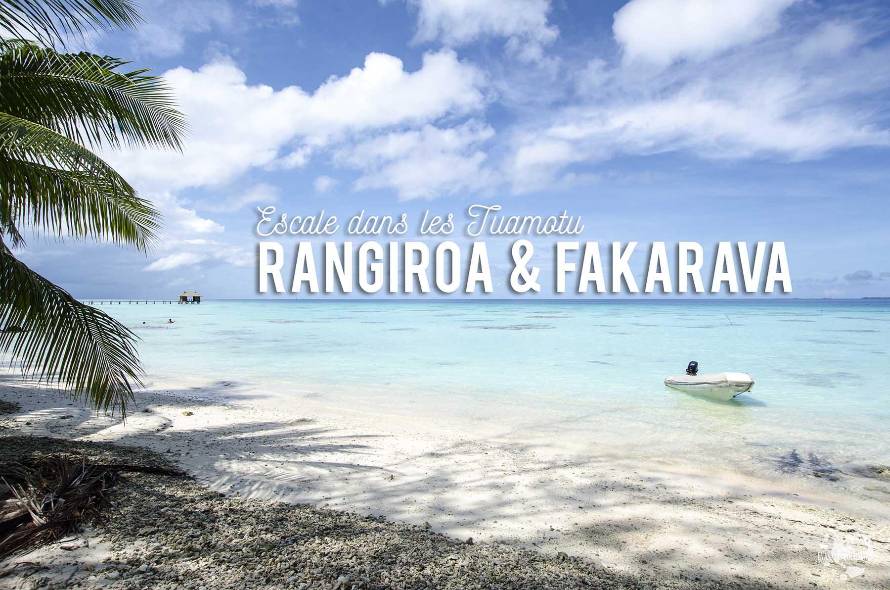 Tuamotu : Rangiroa et Fakarava