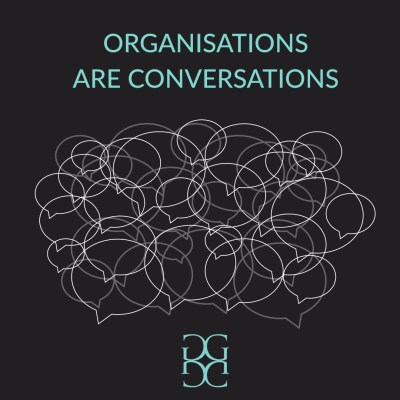 Organisations are conversations