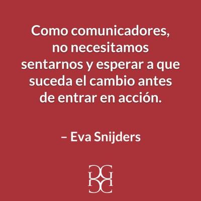 Eva Snijders Comunicadores y cambio