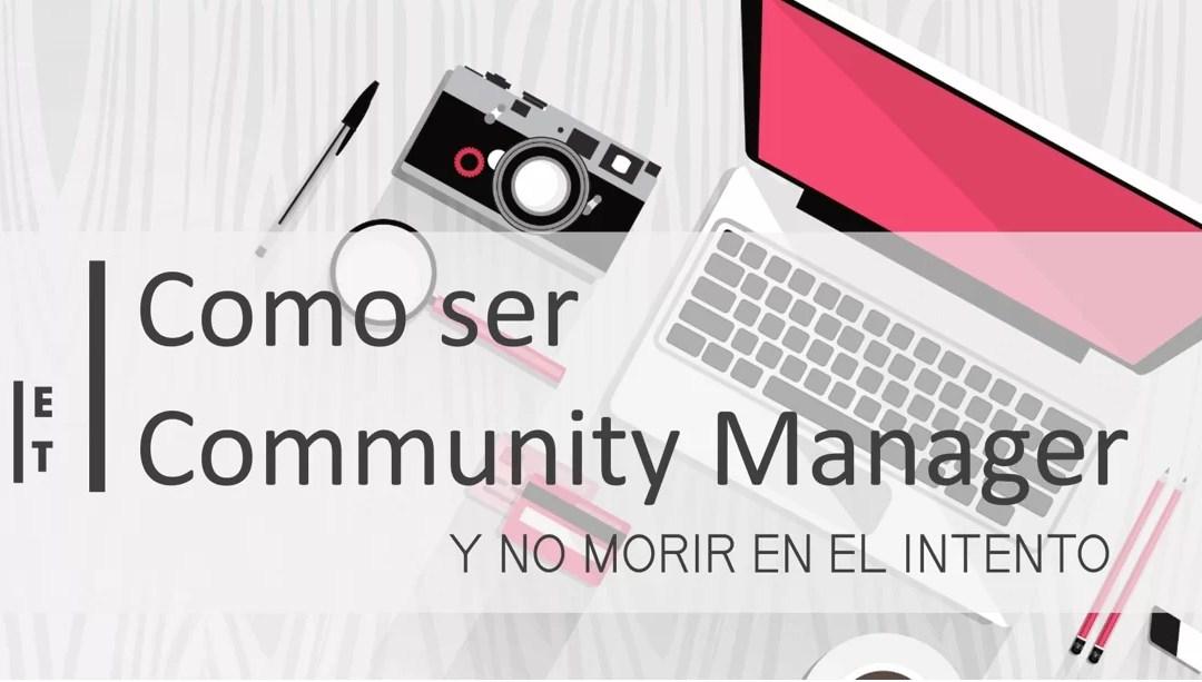 MEGA GUÍA DE COMMUNITY MANAGER PARA PRINCIPIANTES [GUÍA+ CHECKLIST + INFOGRAFÍA]