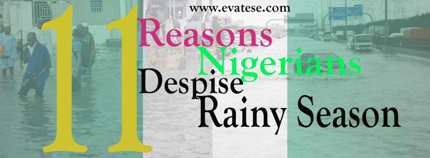 11_Reasons_Nigerians_Despise_Rainy_Season