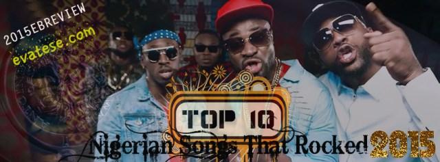 Top-10-Nigerian-Songs-2015-Evatese-Blog