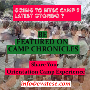 Be featured on Nysc Camp Chronicles evatese blog