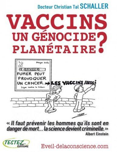 Vaccins, un génocide planétaire ? Livre -
