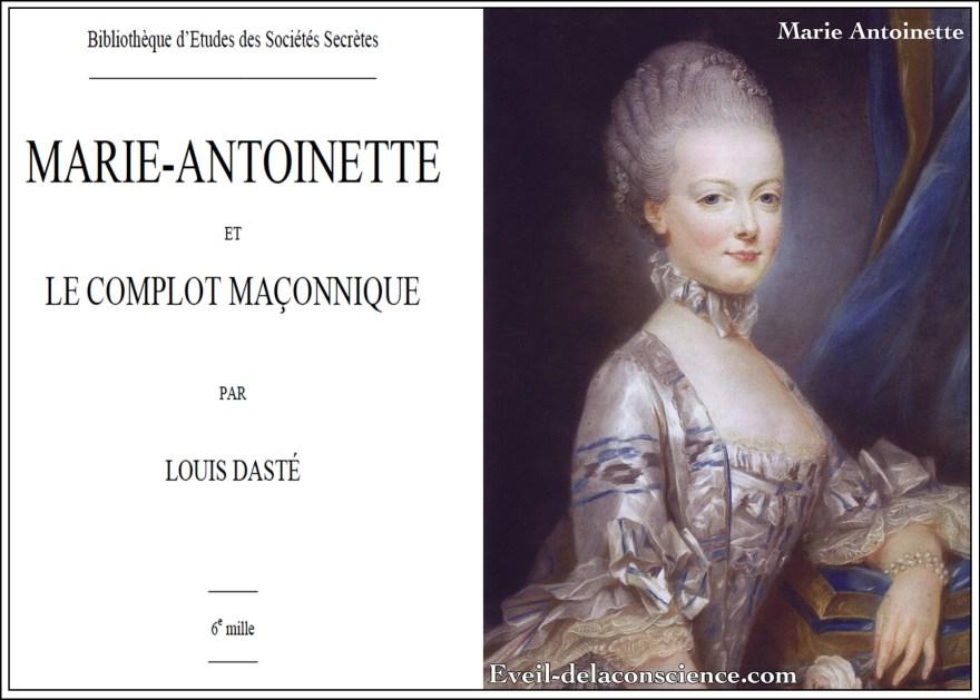 Marie Antoinette et Le complot Maçonnique