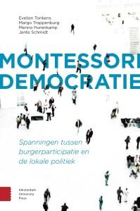 Montessori-democratie. Spanningen tussen burgerparticipatie en lokale politiek