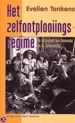 Het zelfontplooiingsregime. De continuïteit van Dennendal in de jaren zestig.