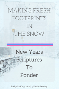 Footprints In The Snow – Scriptures For Your Journey