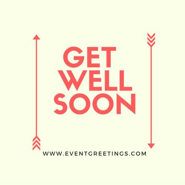 Get Well Soon Messages For Friends  Events Greetings