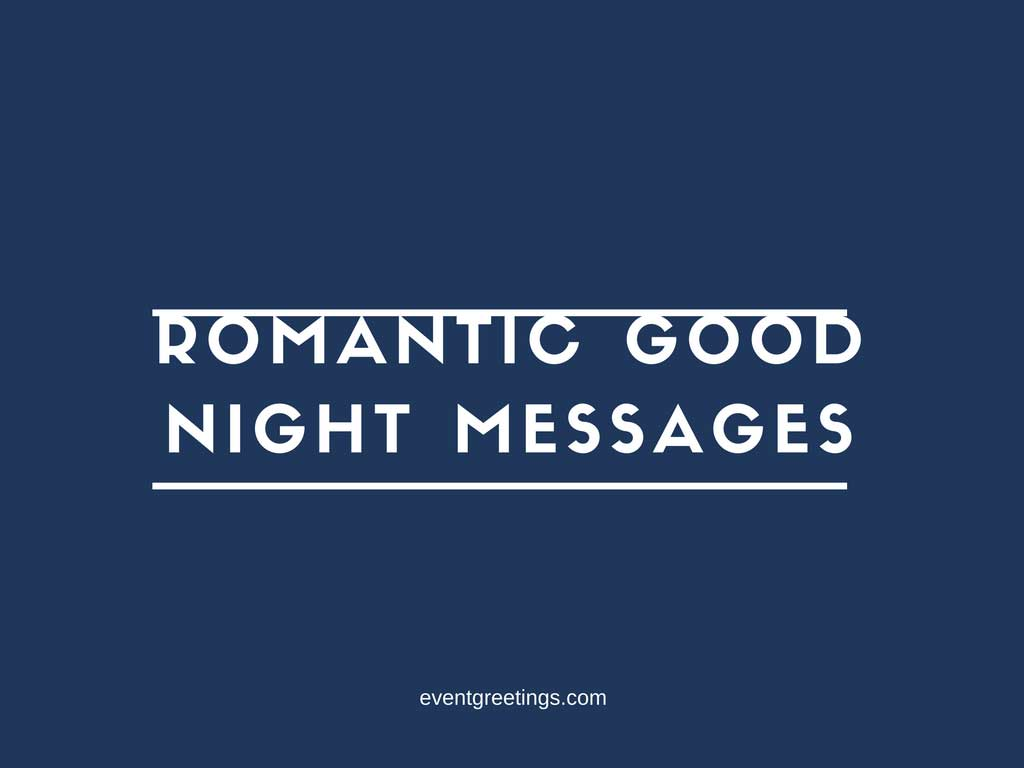 Romantic Good Night Messages Events Greetings